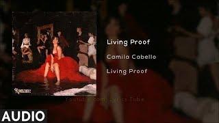 Camila Cabello   Living Proof (Audio)