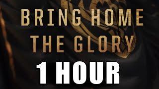 Bring Home The Glory 1 HOUR   MSI 2019 MUSIC THEME