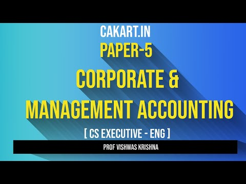 Corporate & Management Accounting , Paper 5 CS Executive new syllabus (English)
