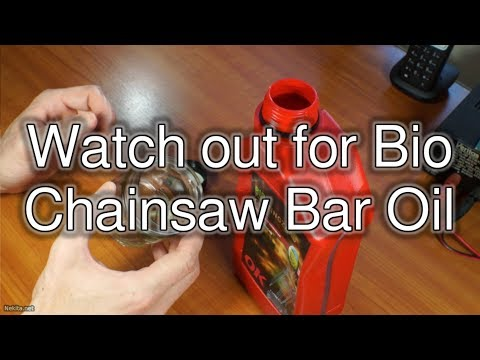 Watch out for Bio Chainsaw Bar Oil