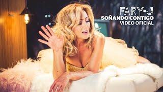 Soñando Contigo - Fary J  (Video)