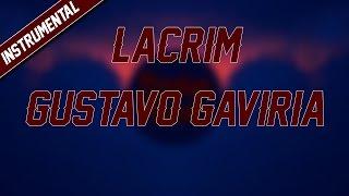 Lacrim   Gustavo Gaviria [Instrumental]