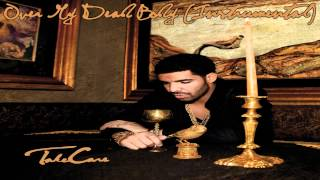 Drake - Over My Dead Body Instrumental (HQ)