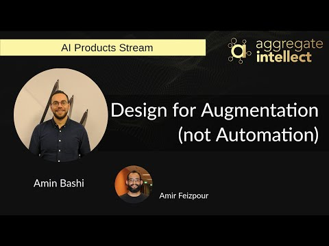 Design for Augmentation (not Automation)