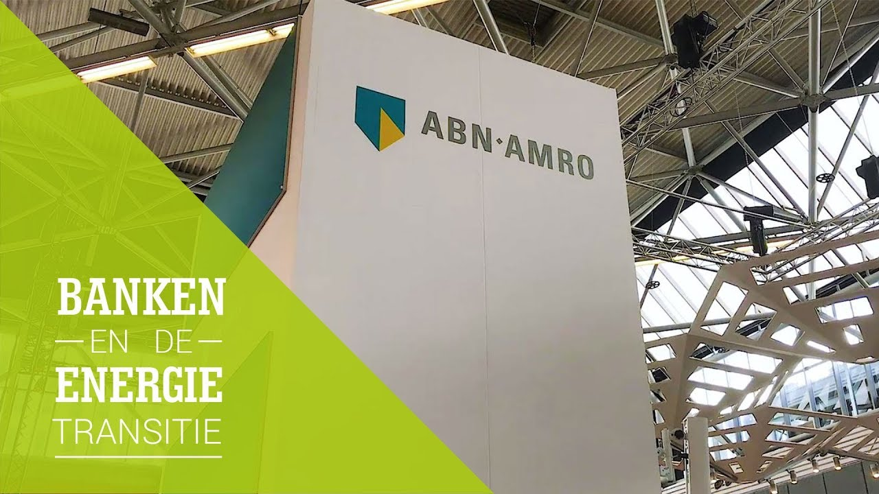 Video: Banken en de Energietransitie | Aflevering 3 ABN AMRO