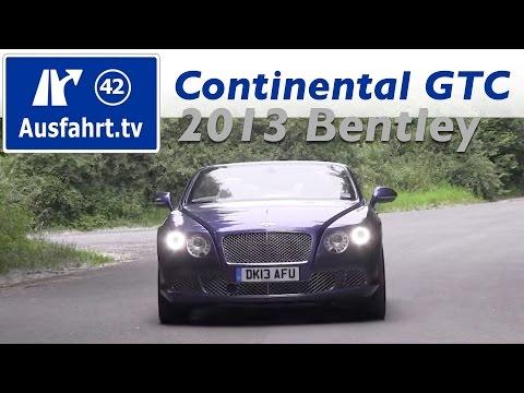 2013 Bentley Continental GTC W12 - Fahrbericht einer Probefahrt   Review   Test   Testbericht