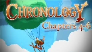 Chronology - 39 Minutes of Gameplay! - Chapters 4-6
