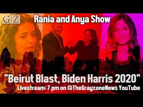 Rania & Anya Show: Beirut blast, censorship, & Biden/Harris 2020