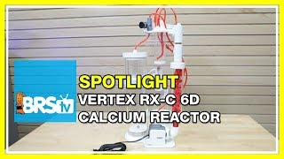 Spotlight on the Vertex RX-C 6D Calcium Reactor - BRStv