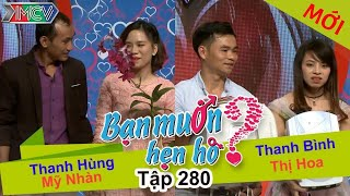ban-muon-hen-ho-tap-280-full-thanh-hung-my-nhan-thanh-binh-thi-hoa-180617-%f0%9f%91%ad