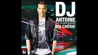 2Hours DJ Antoine Ft. The Beat Shakers   Ma Chérie