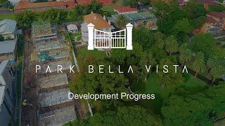 Park Bella Vista Development Progress