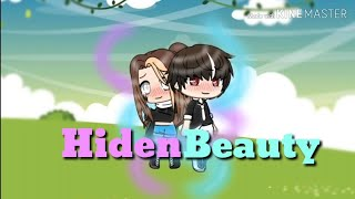 Hiden Beauty || Gacha Life mini movie ||