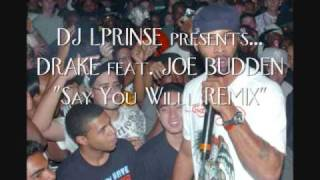 Drake feat. Joe Budden - Say What's Real, Pt. 2 (DJ LPRINSE MIX)