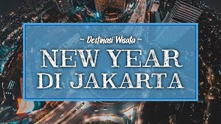 8 Tempat Menyaksikan Pesta Kembang Api di Jakarta saat Malam Tahun Baru 2020