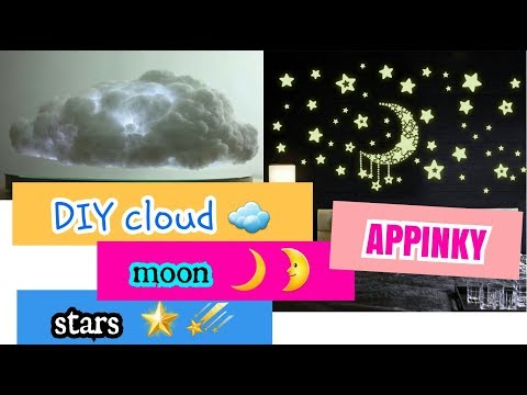 DIY CLOUDS☁ MOON🌙 STARS 🌟    DECOR ROOM    APPINKY