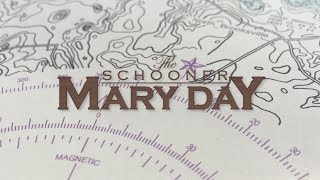 A Week Aboard the Schooner Mary Day.