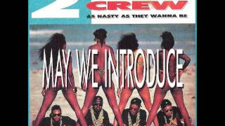 2 LIVE Crew - We want some Pussy  ['89 HOUSE Remix]