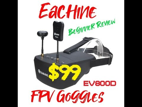 beginner-fpv-goggle-review-box-goggles-eachine-ev-800-d-$99-fpv-goggles