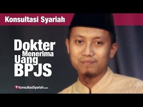 Konsultasi Syariah: Dokter Menerima Uang BPJS, Haramkah? - Ustadz Ammi Nur Baits