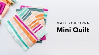 Make Your Own Mini Quilt!