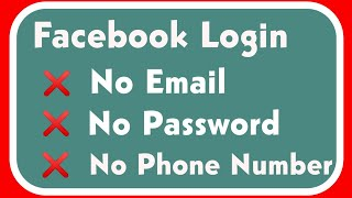 How To Login Facebook Account Without Email And Phone Number