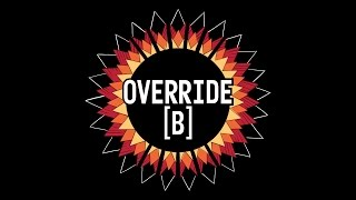 Area 11 - Override [B]