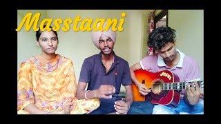 Masstaani  B Praak  (Cover) By  Aakash Kandiara,|| Poonam & Ali  ||
