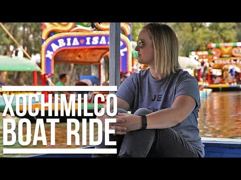 XOCHIMILCO BOAT RIDE – MEXICO CITY | Eileen Aldis