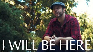 I Will Be Here  - Steven Curtis Chapman - Chris Rupp A Cappella (Official Video)