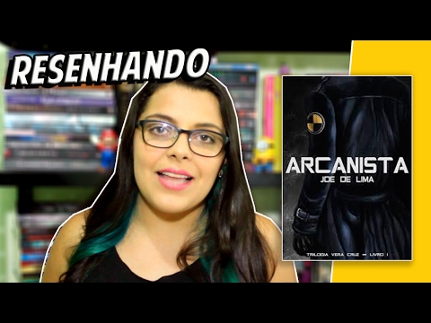 Arcanista - Joe de Lima  | Resenhando