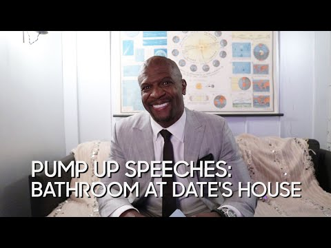 Pump Up Speeches: Bathroom at Date's House (with Terry Crews)