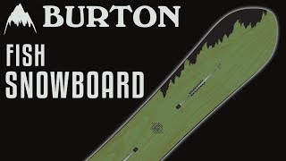 2018 Burton Fish Snowboard - Review - The-House.com