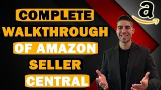 Amazon Seller Central Tutorial 2019 | FULL Walkthrough | How to Sell a Product on Amazon FBA (EASY)