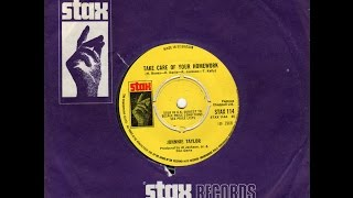 """TAKE CARE OF YOUR HOMEWORK""  JOHNNY TAYLOR  STAX 45-114 P.1968 UK"