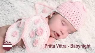 Prāta Vētra - Babynight