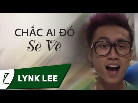 Lynk Lee cover - Chắc ai đó sẽ về - Sơn Tùng MTP