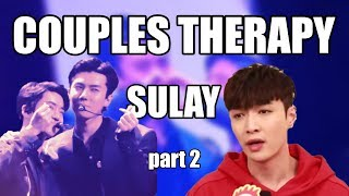 EXO couples therapy ---Sulay--- part 2