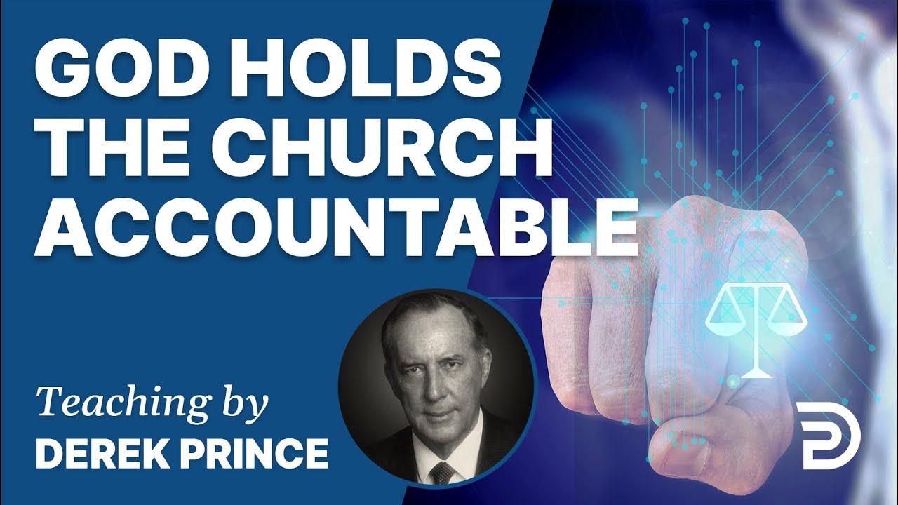 YouTube thumbnail for God Holds The Church Accountable