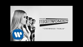 The Highwomen: Crowded Table (OFFICIAL AUDIO)