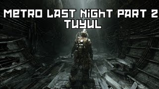 preview picture of video 'Metro Last Light Part 2 TUYUL'
