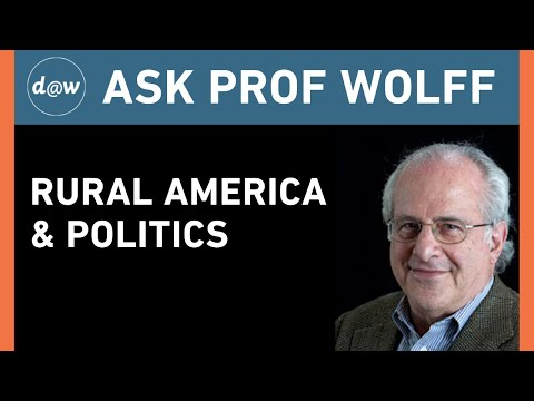 Ask Prof Wolff: Rural America & Politics