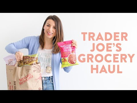 Healthy Grocery Haul 2019 | Trader Joe's Haul