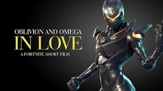 Oblivion and Omega Fall In Love | A Fortnite Short Film