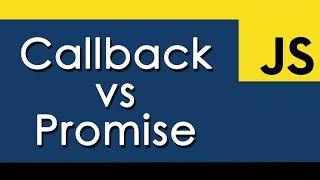 Callbacks Vs Promises In JavaScript