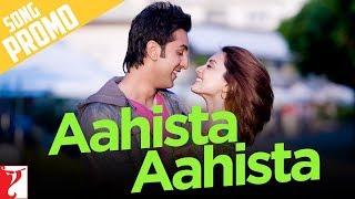 Song Promo   Aahista Aahista   Bachna Ae Haseeno   Ranbir Kapoor, Minissha Lamba
