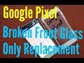 Video for google pixel glass