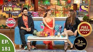 The Kapil Sharma Show New Season - EP 181 - 22nd Aug 2021 - Full Episode