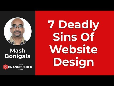7 Deadly Sins Of Website Design - The Brand Builder Show EP#36