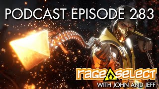 The Rage Select Podcast: Episode 283 with John and Jeff!